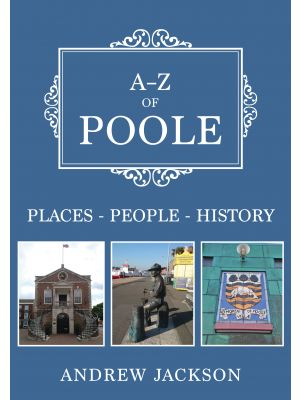 A-Z of Poole