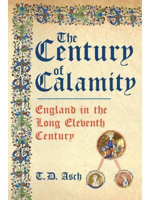 The Century of Calamity