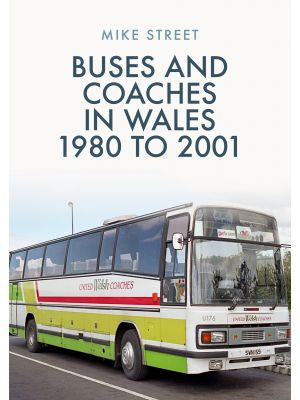 Buses and Coaches in Wales: 1980 to 2001