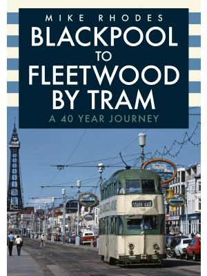 Blackpool to Fleetwood by Tram