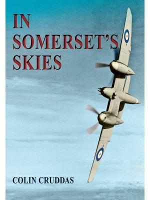 In Somerset's Skies