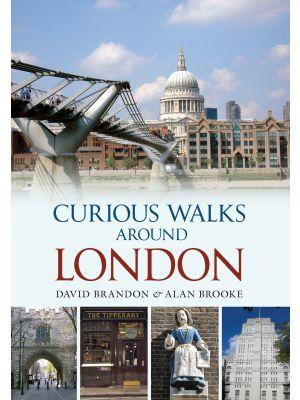Curious Walks Around London