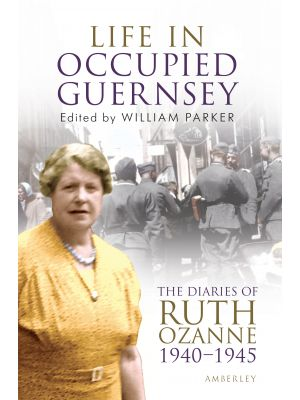 Life in Occupied Guernsey