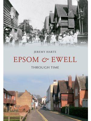 Epsom & Ewell Through Time