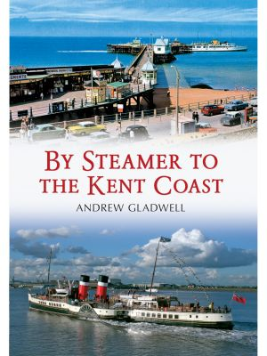 By Steamer to the Kent Coast