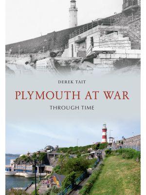 Plymouth at War Through Time
