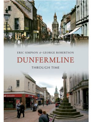 Dunfermline Through Time
