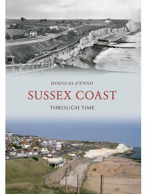 Sussex Coast Through Time