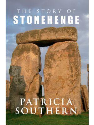 The Story of Stonehenge
