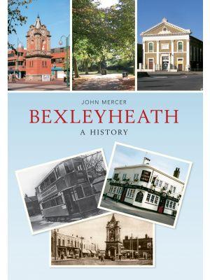 Bexleyheath A History