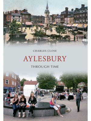 Aylesbury Through Time