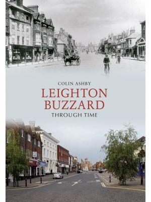Leighton Buzzard Through Time