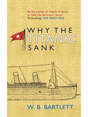 Why the Titanic Sank