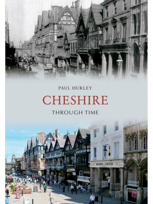 Cheshire Through Time