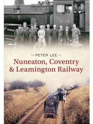 Nuneaton, Coventry & Leamington Railway
