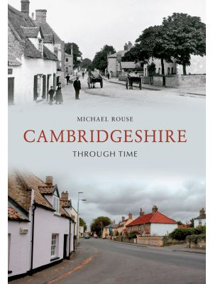 Cambridgeshire Through Time