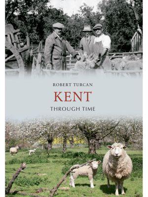 Kent Through Time
