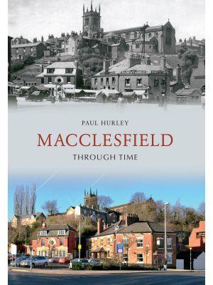 Macclesfield Through Time