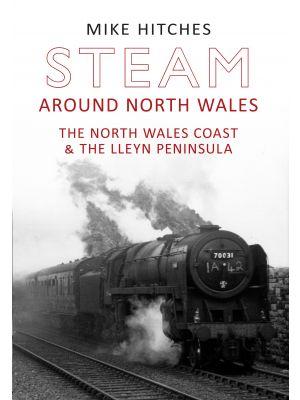 Steam Around North Wales