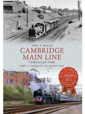 Cambridge Main Line Through Time Part 1