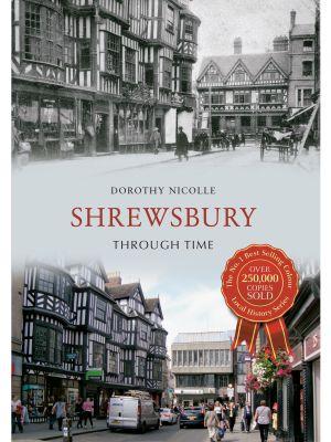 Shrewsbury Through Time