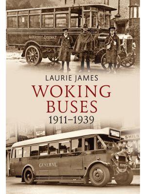 Woking Buses 1911-1939