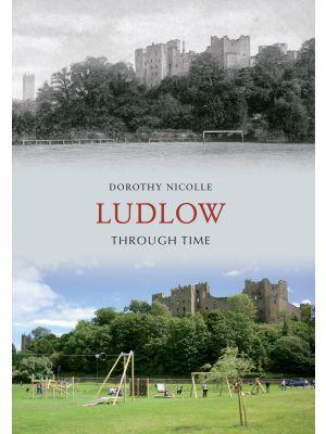 Ludlow Through Time