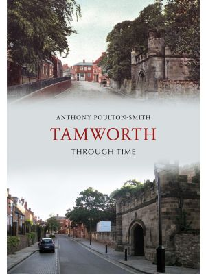 Tamworth Through Time