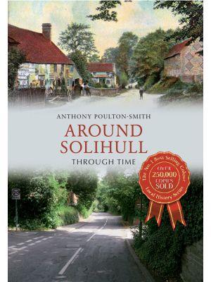 Around Solihull Through Time