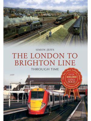 The London to Brighton Line Through Time