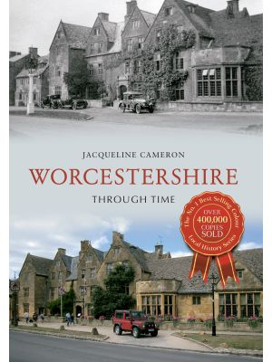 Worcestershire Through Time