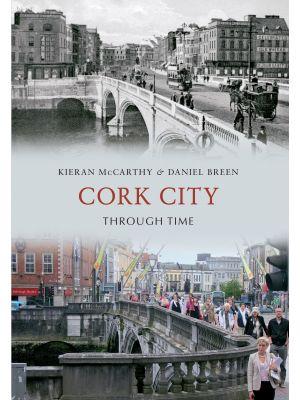 Cork City Through Time