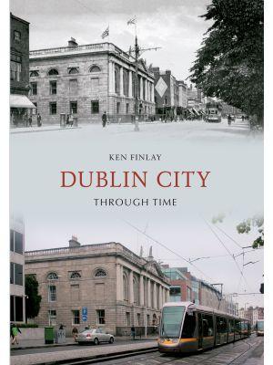 Dublin City Through Time