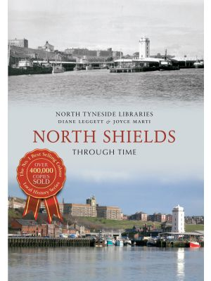 North Shields Through Time