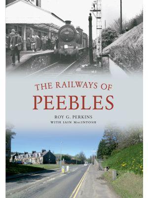 The Railways of Peebles