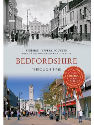 Bedfordshire Through Time