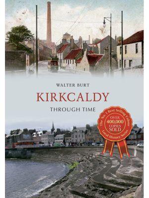 Kirkcaldy Through Time