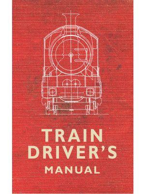 The Train Driver's Manual