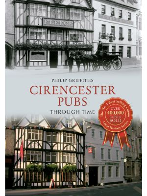 Cirencester Pubs Through Time