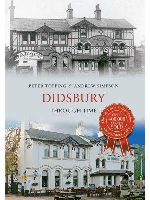 Didsbury Through Time