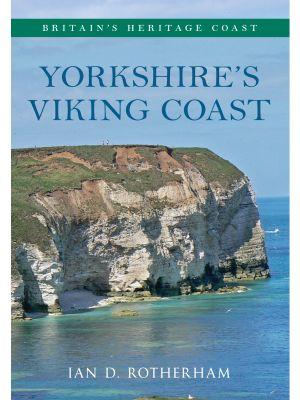 Yorkshire's Viking Coast Britain's Heritage Coast