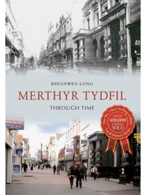 Merthyr Tydfil Through Time