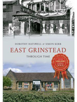East Grinstead Through Time