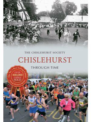 Chislehurst Through Time