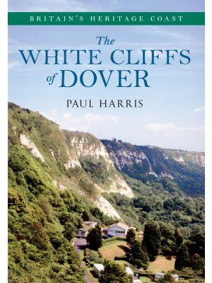 The White Cliffs of Dover Britain's Heritage Coast