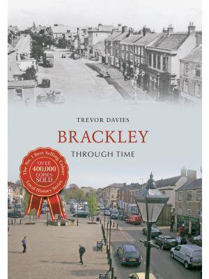 Brackley Through Time