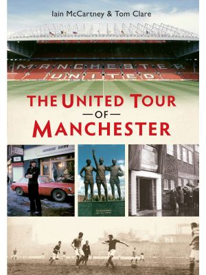 The United Tour of Manchester