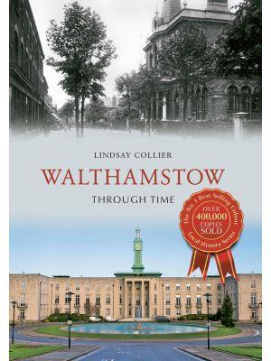 Walthamstow Through Time