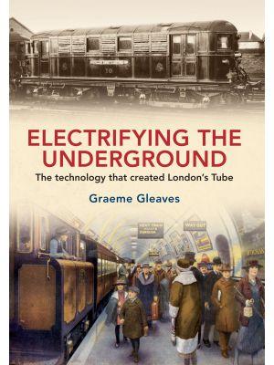 Electrifying the Underground