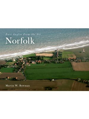 East Anglia from the Air Norfolk